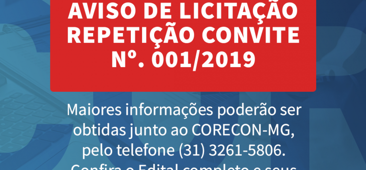 AVISO DE LICITAÇÃO REPETIÇÃO CONVITE Nº. 001/2019
